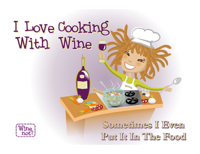 Wine Not? - Cooking with wine 1