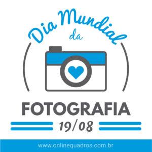 dia mundial da fotografia com quadros personalizados (1)