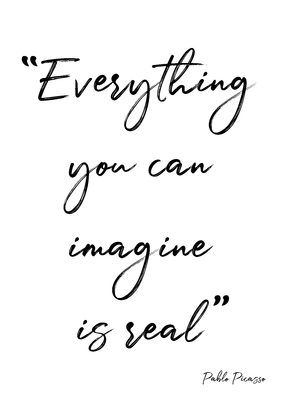 TIPOGRAFICO EVERUTHING YOU CAN IMAGINE IS REAL - 01B
