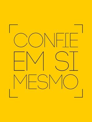 Confie em si mesmo amarelo