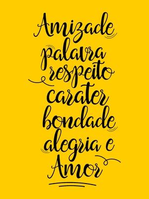 Amizade palavra respeito carater bondade alegria e amor amarelo ouro