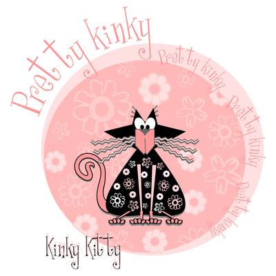 Kinky Kitty - Pretty Kinky