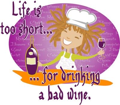 Wine Not? - A vida é curta...